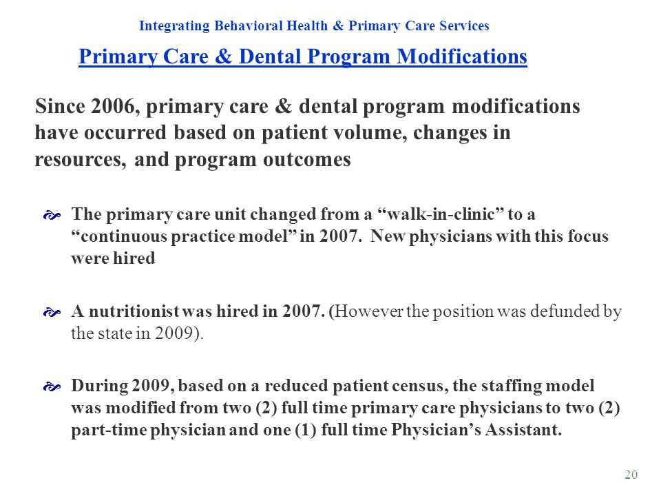 Primary Care & Dental Program Modifications