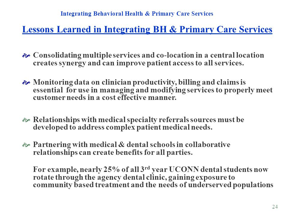 Lessons Learned in Integrating BH & Primary Care Services
