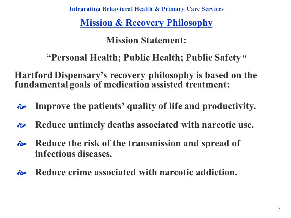 Mission & Recovery Philosophy Mission Statement: