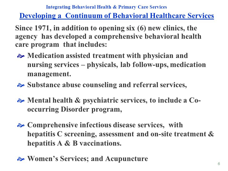 Developing a Continuum of Behavioral Healthcare Services