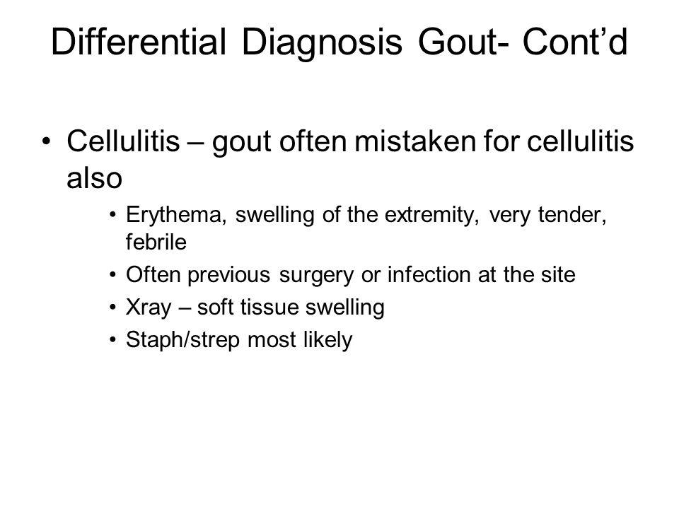 Differential Diagnosis Gout- Cont'd