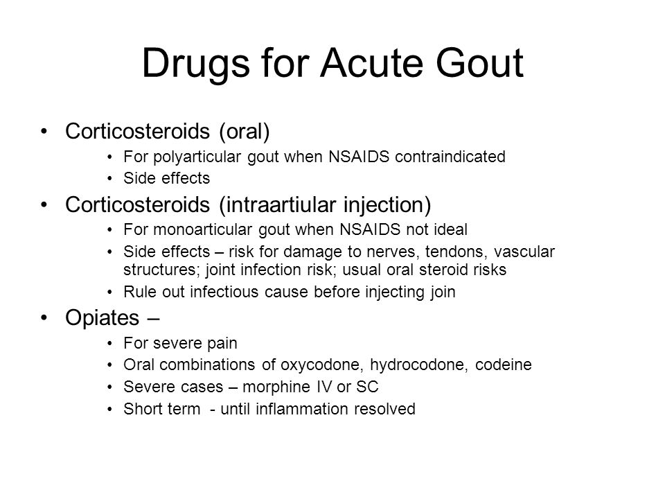 Drugs for Acute Gout Corticosteroids (oral)