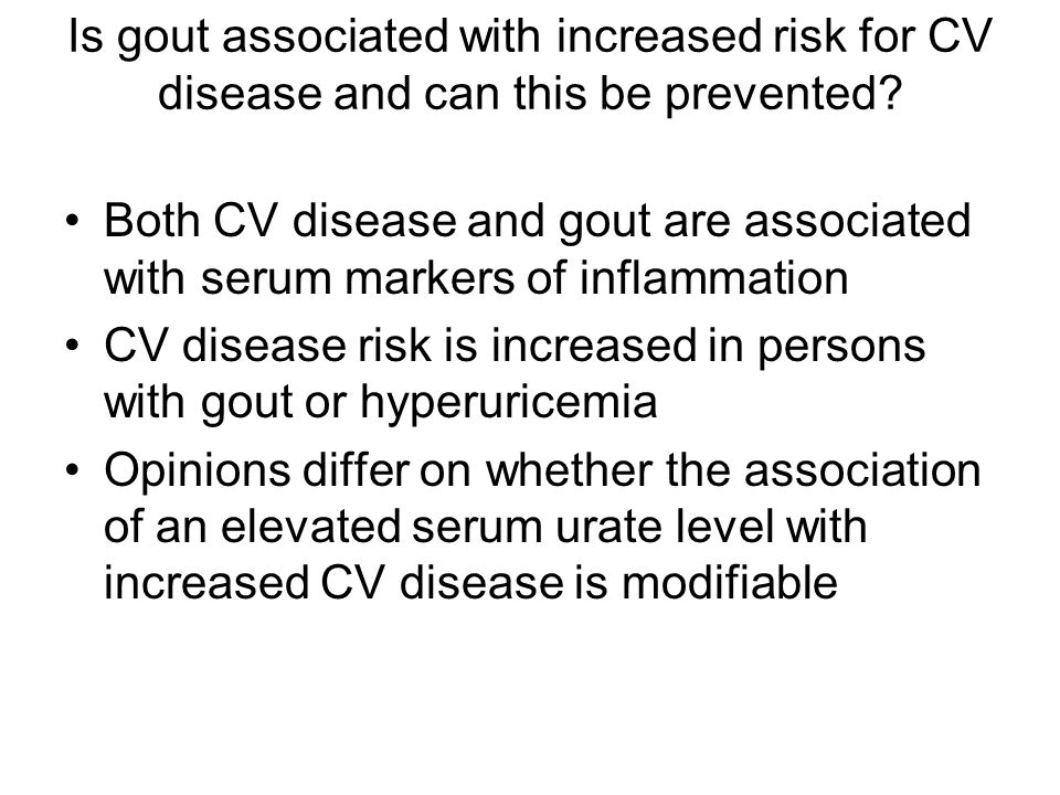 Is gout associated with increased risk for CV disease and can this be prevented