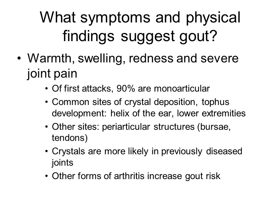 What symptoms and physical findings suggest gout