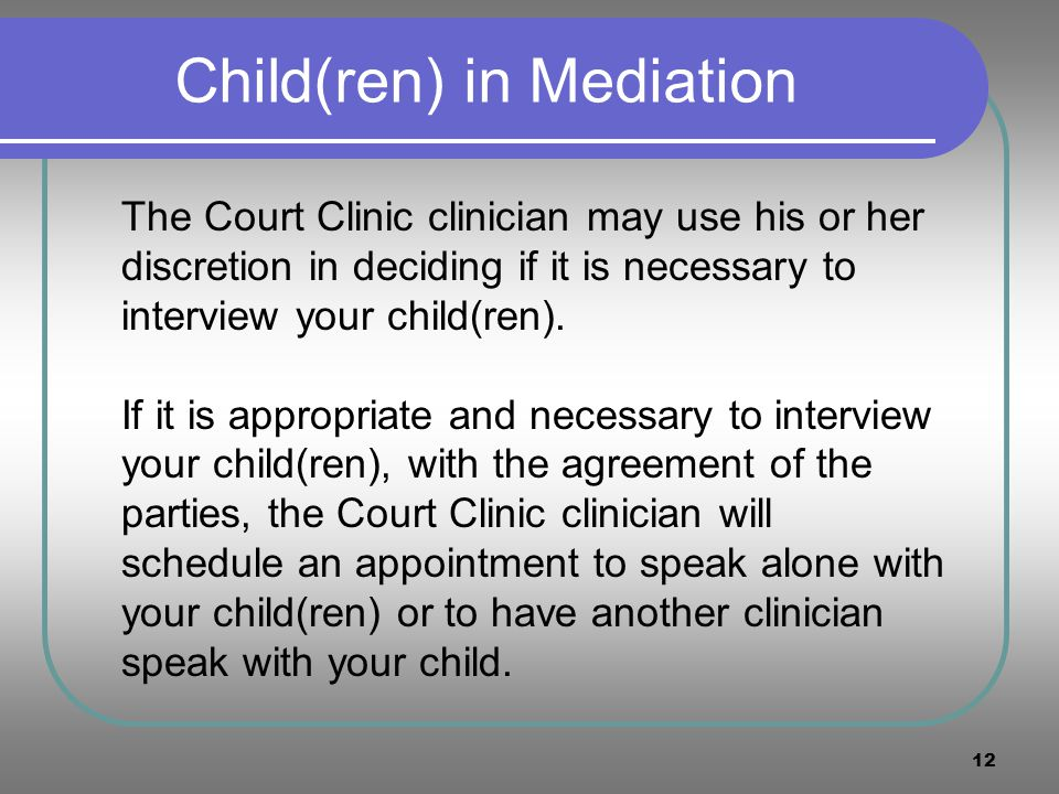 Child(ren) in Mediation