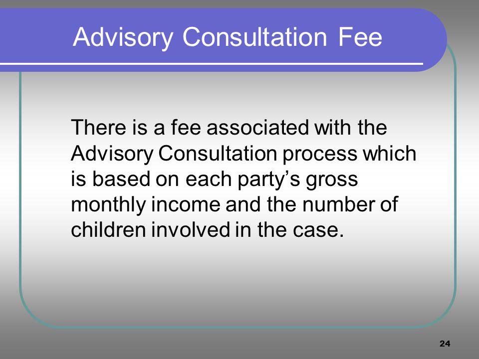Advisory Consultation Fee