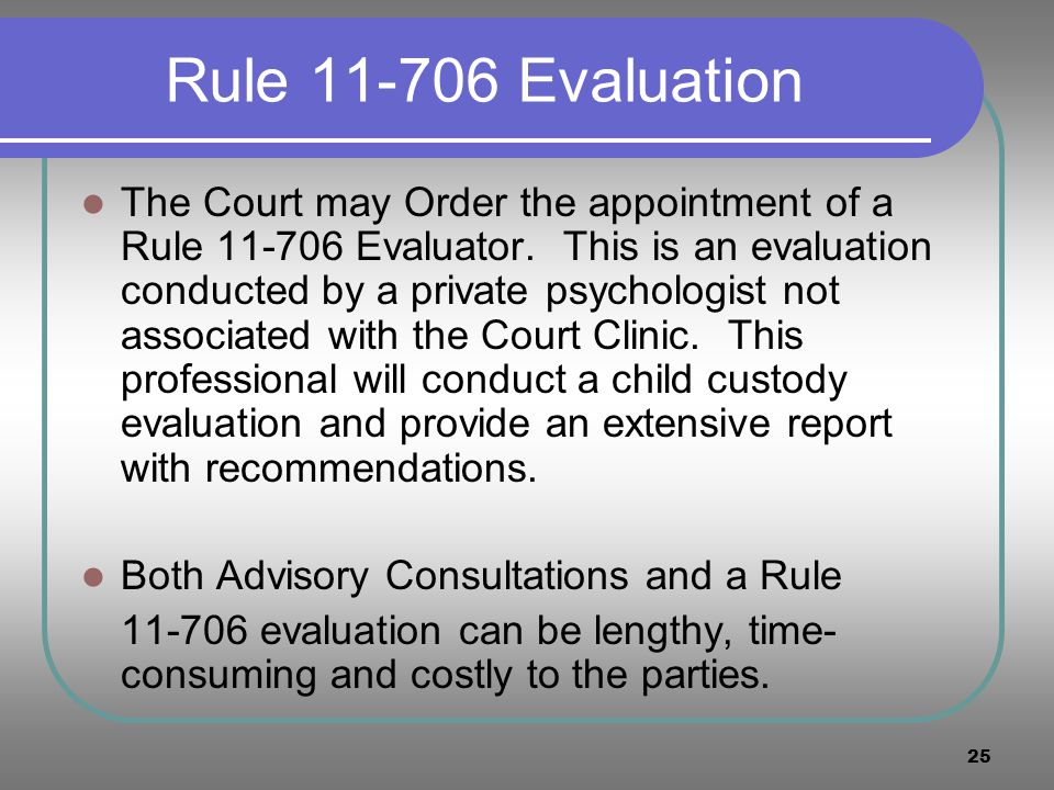 Rule 11-706 Evaluation