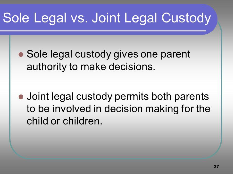 Sole Legal vs. Joint Legal Custody