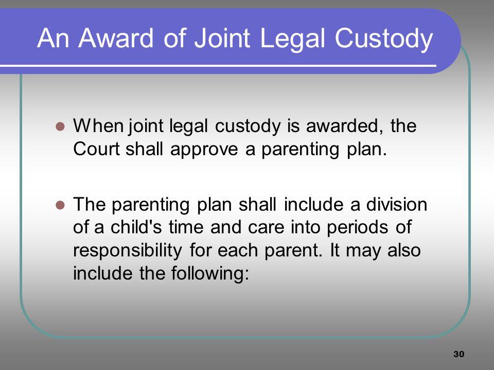 An Award of Joint Legal Custody