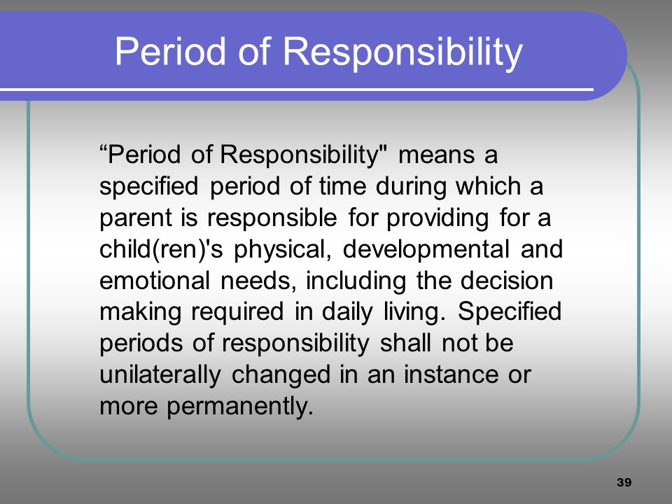 Period of Responsibility