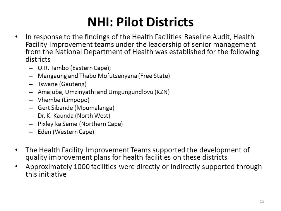 NHI: Pilot Districts