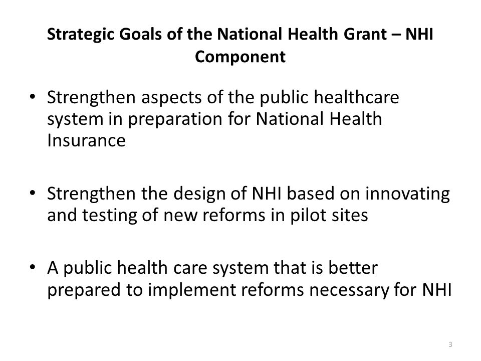 Strategic Goals of the National Health Grant – NHI Component