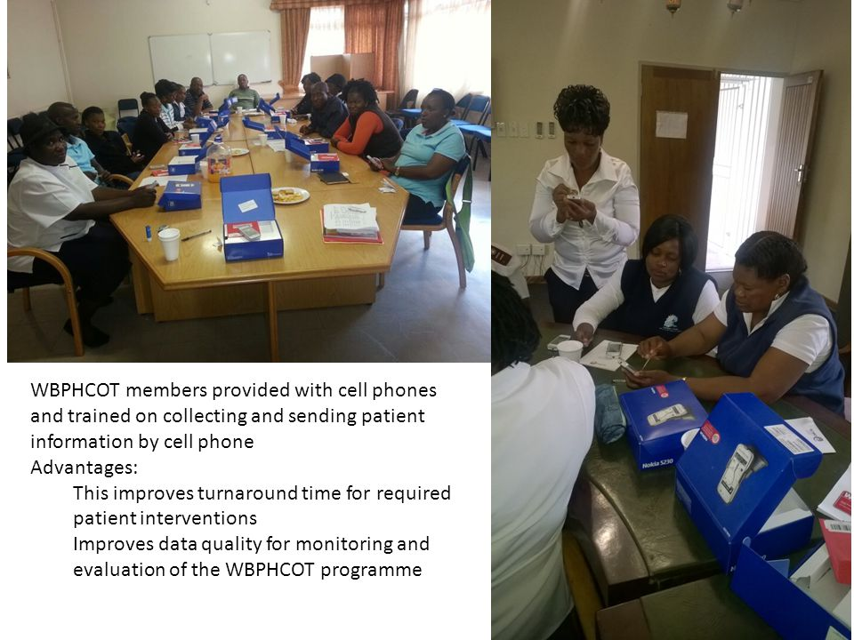 WBPHCOT members provided with cell phones and trained on collecting and sending patient information by cell phone