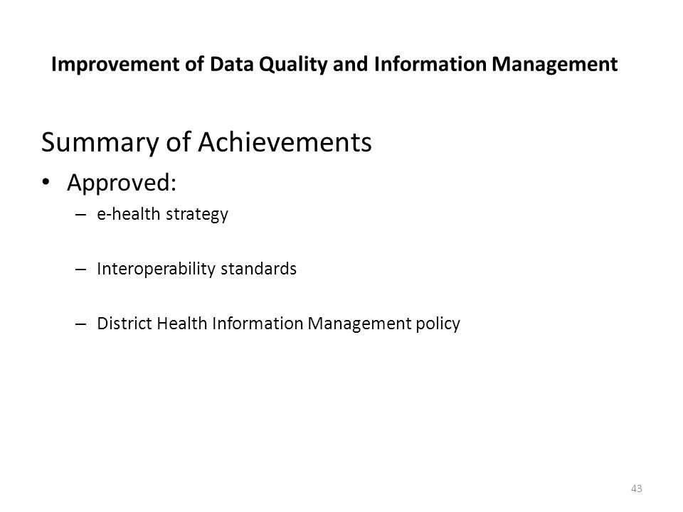 Improvement of Data Quality and Information Management