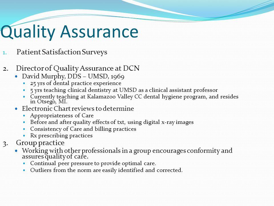 Quality Assurance Patient Satisfaction Surveys
