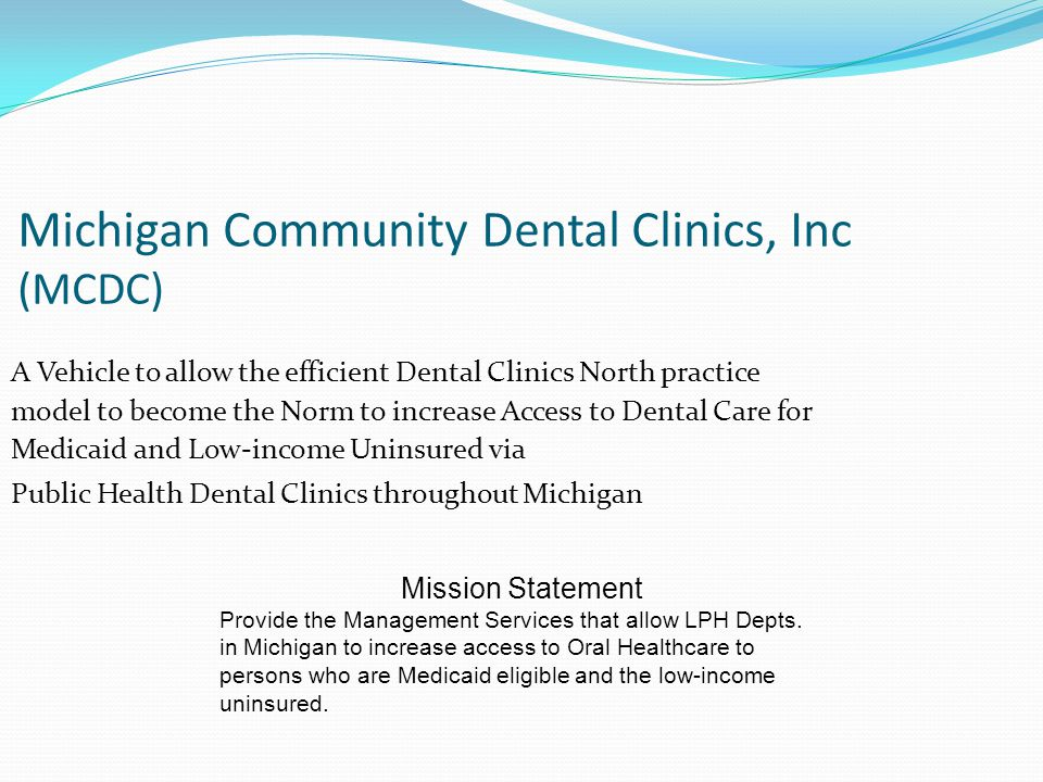 Michigan Community Dental Clinics, Inc (MCDC)