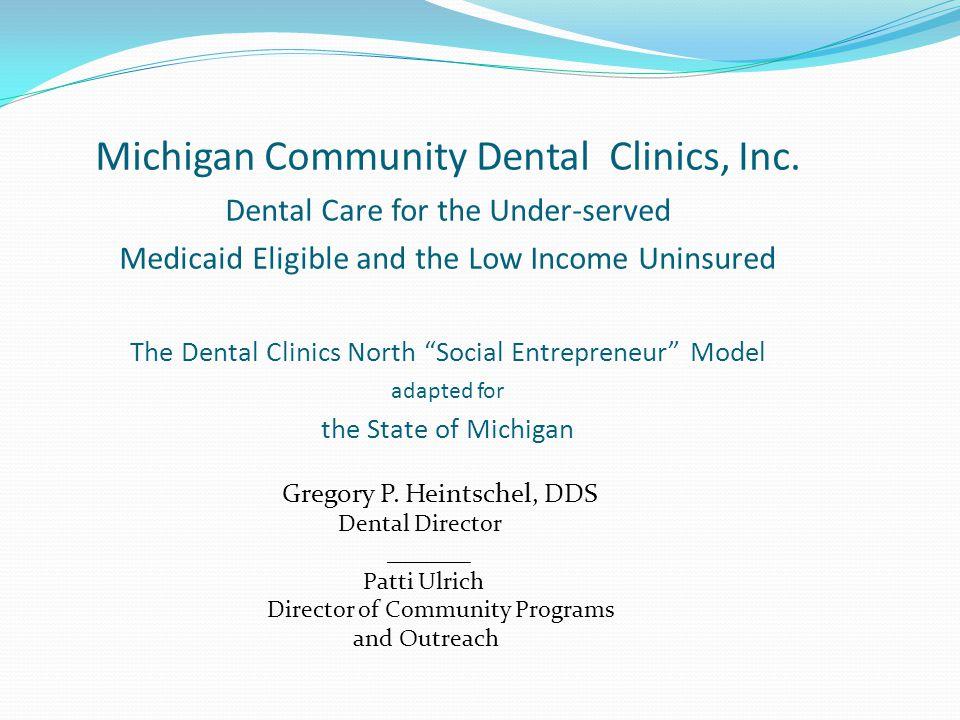 Michigan Community Dental Clinics, Inc