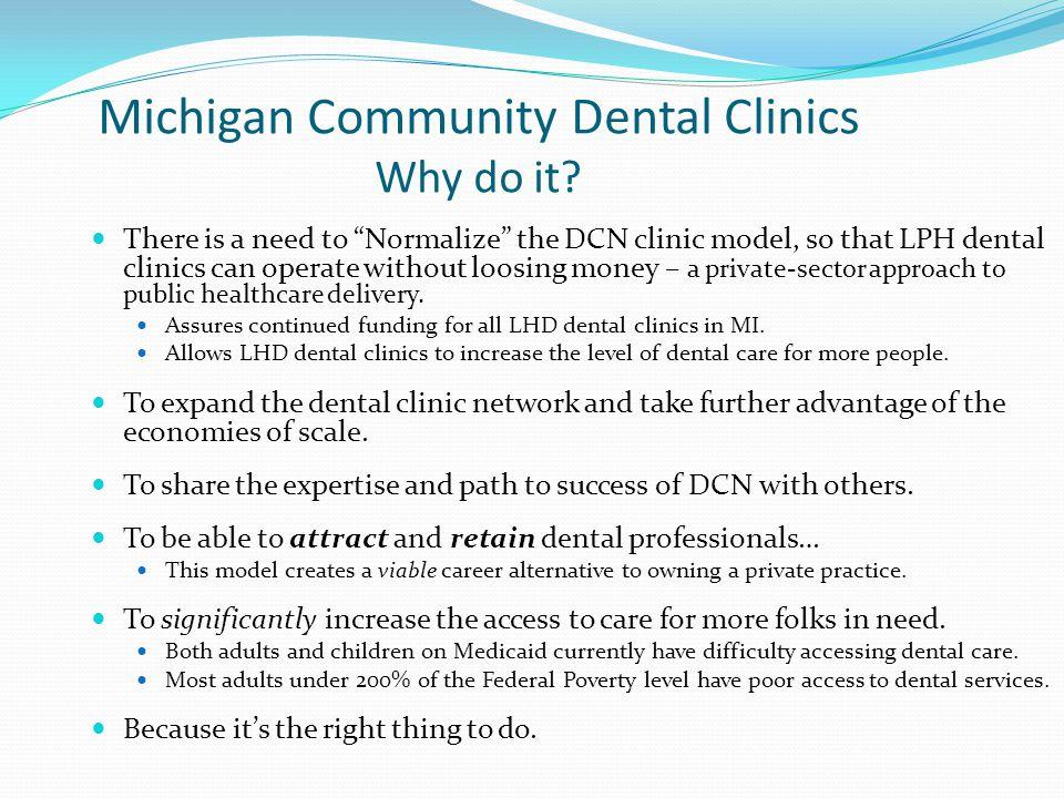 Michigan Community Dental Clinics Why do it
