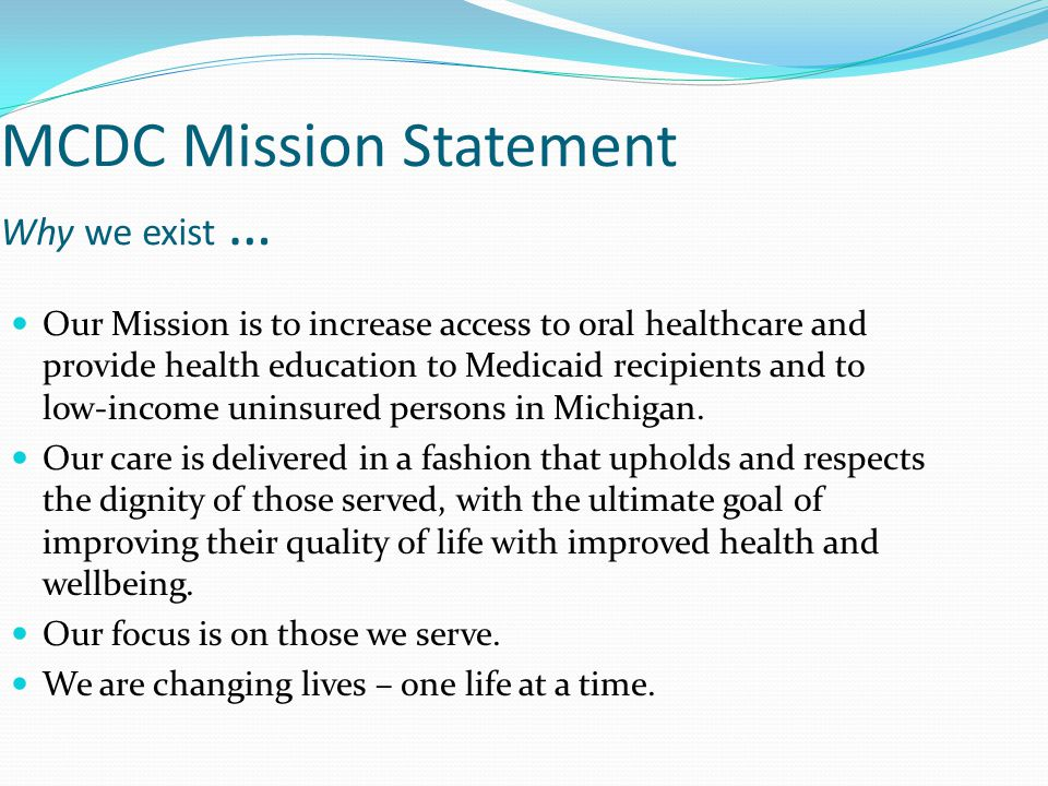 MCDC Mission Statement Why we exist …