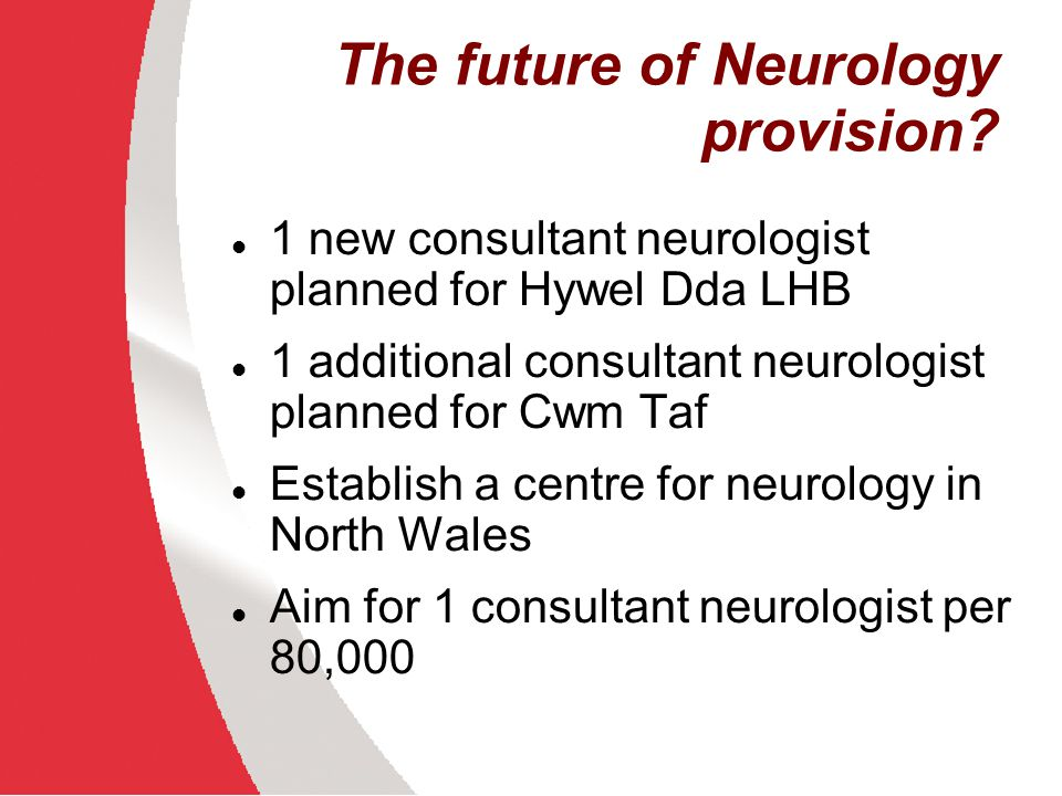 The future of Neurology provision