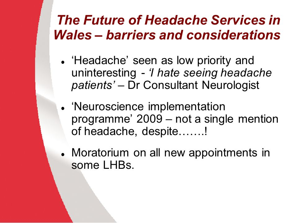 The Future of Headache Services in Wales – barriers and considerations