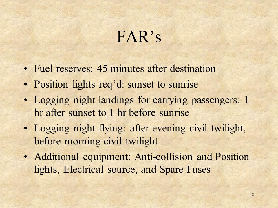 FAR's Fuel reserves: 45 minutes after destination