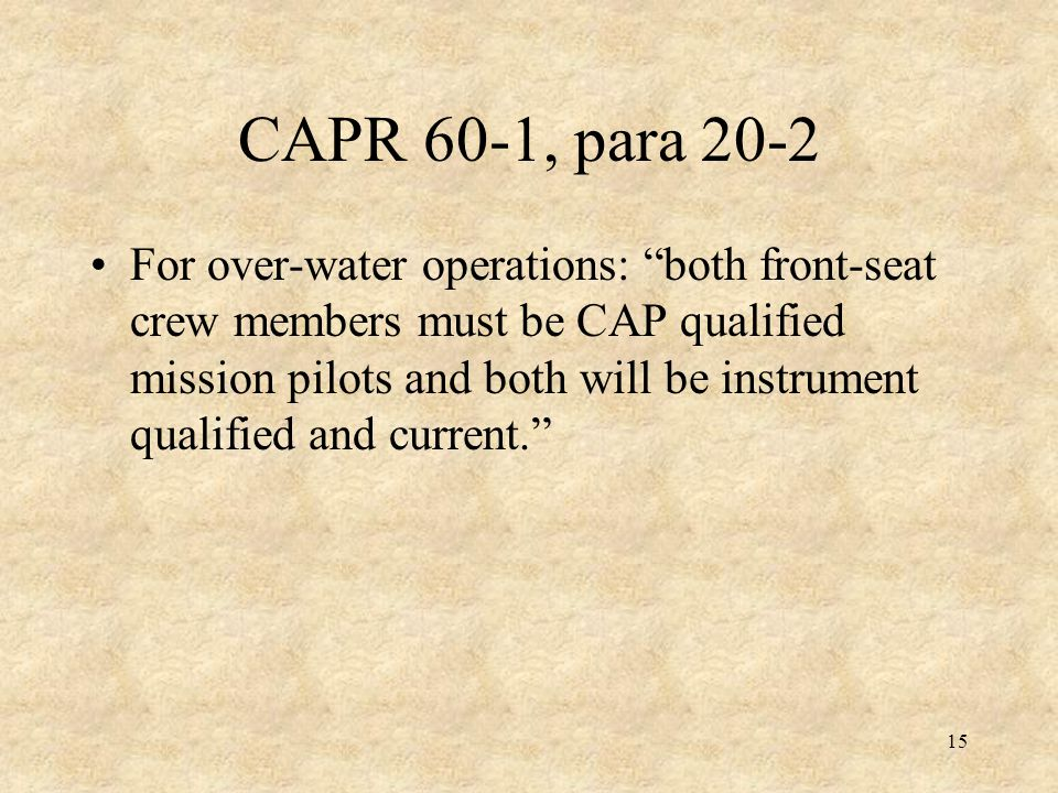 CAPR 60-1, para 20-2