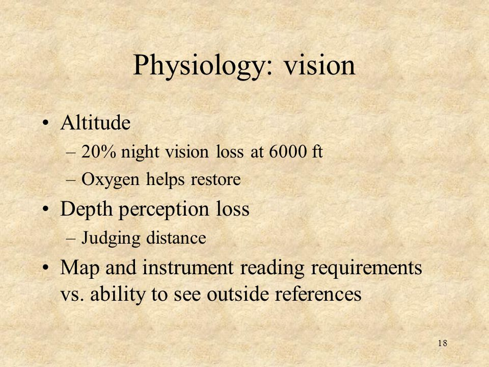 Physiology: vision Altitude Depth perception loss