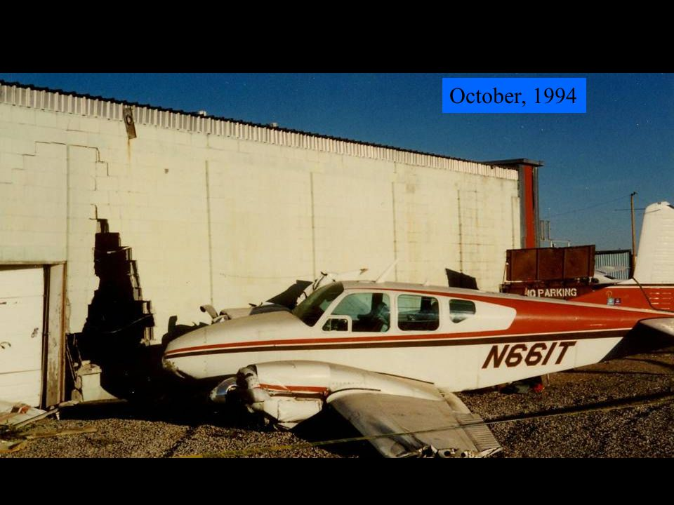 October, 1994 Aircraft destroyed, but no injuries.