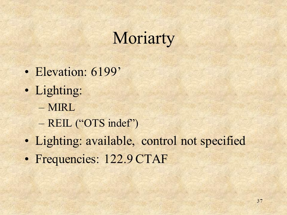 Moriarty Elevation: 6199' Lighting: