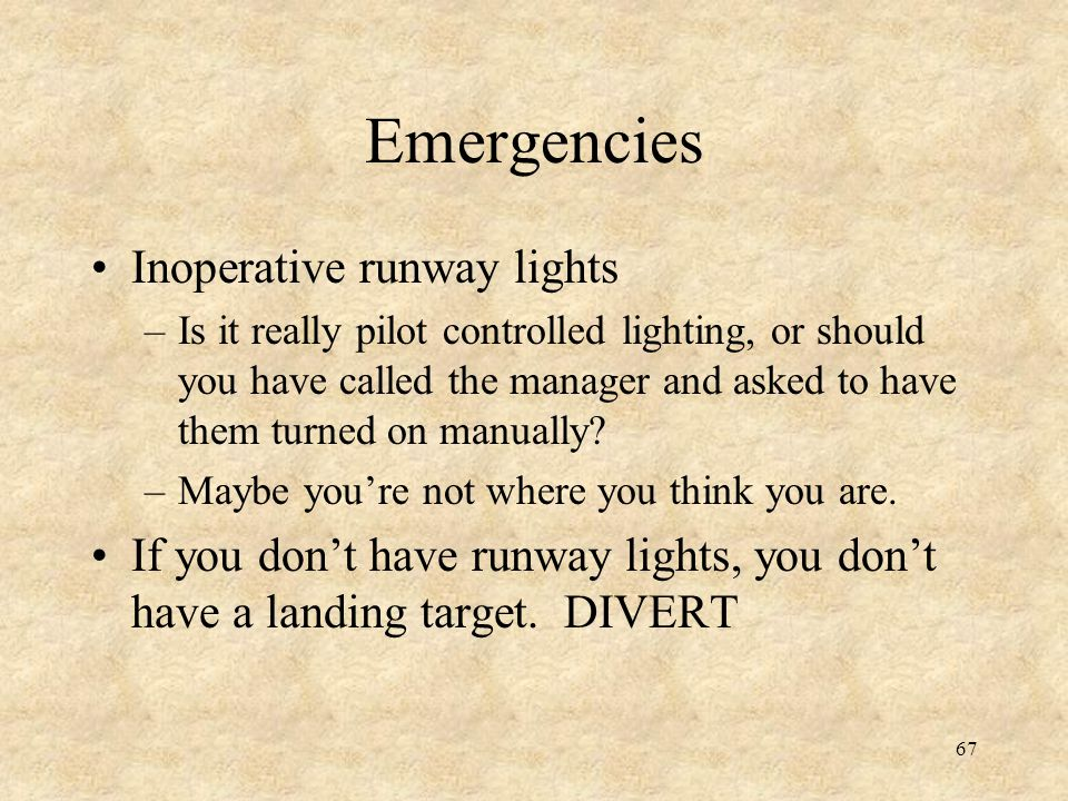 Emergencies Inoperative runway lights