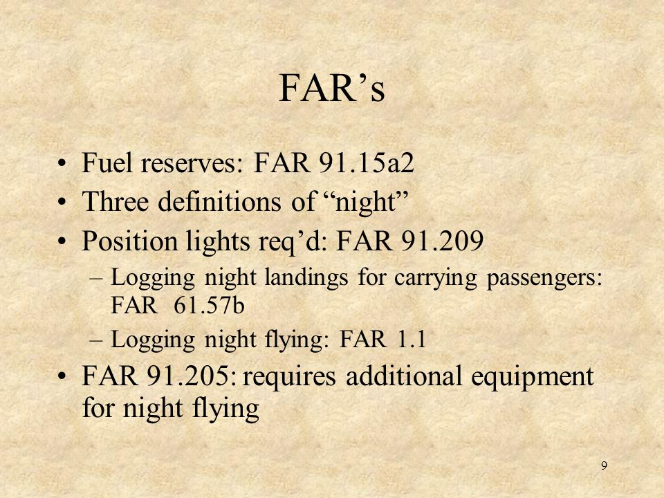 FAR's Fuel reserves: FAR 91.15a2 Three definitions of night