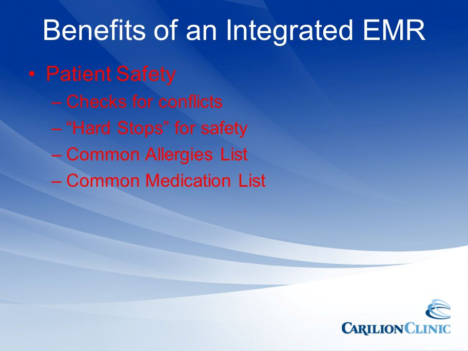 Benefits of an Integrated EMR