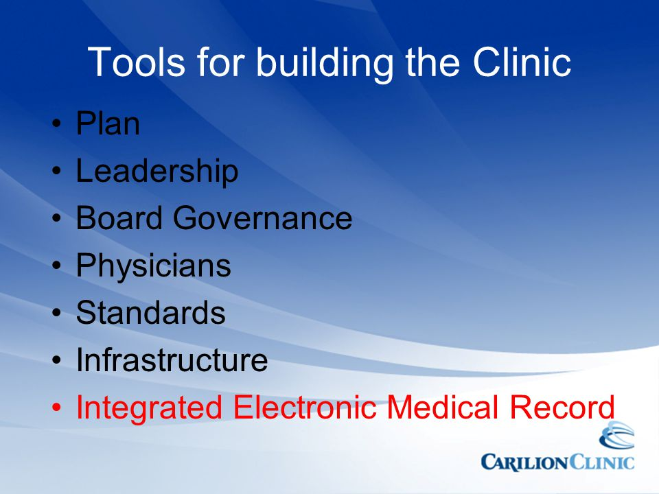 Tools for building the Clinic