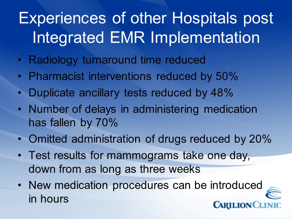 Experiences of other Hospitals post Integrated EMR Implementation