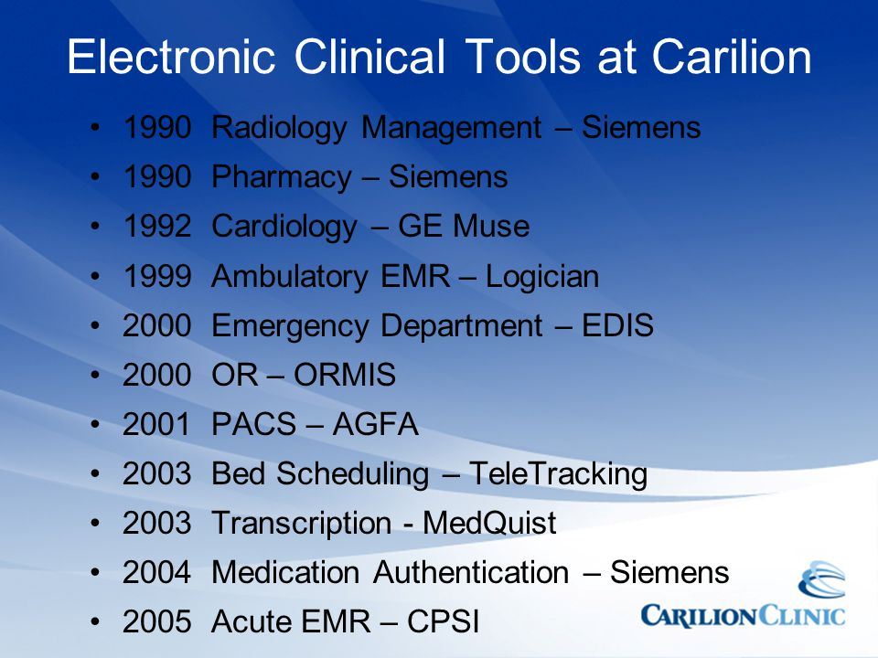 Electronic Clinical Tools at Carilion