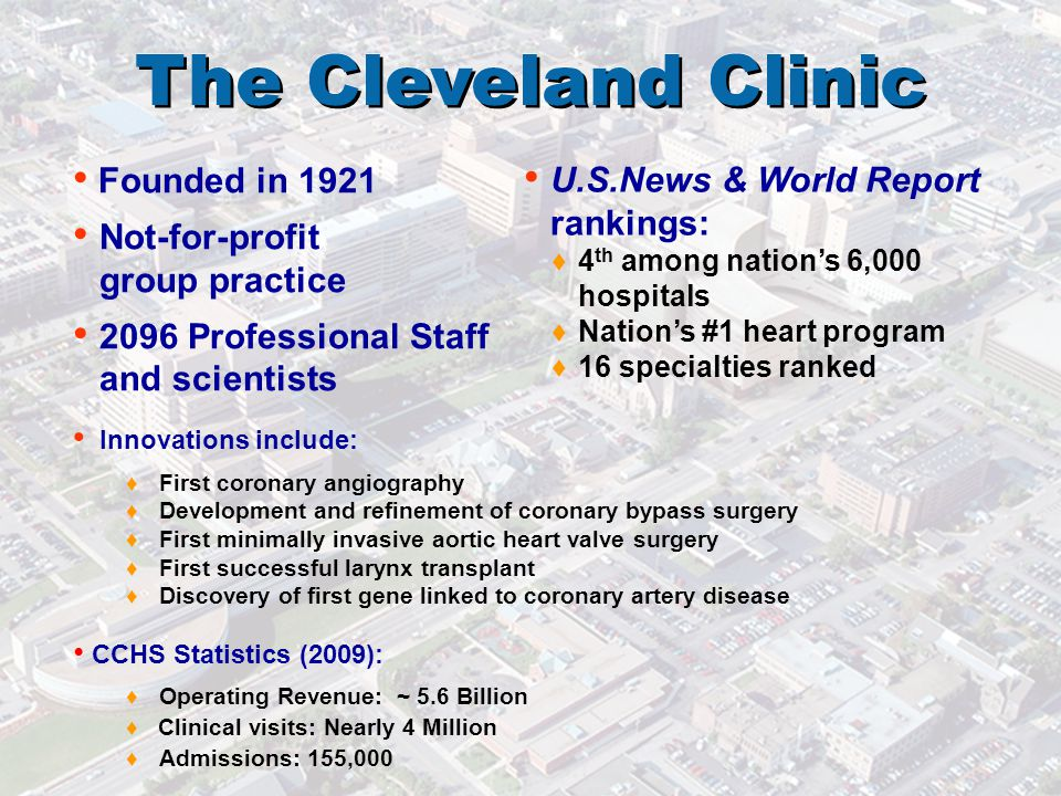 The Cleveland Clinic The Cleveland Clinic Founded in 1921