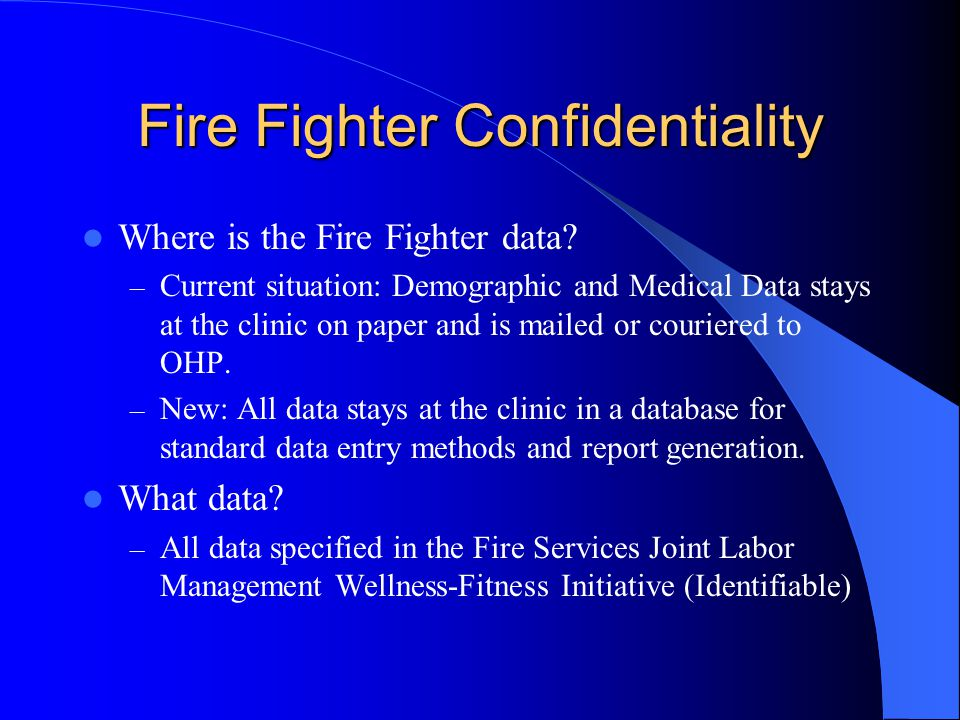 Fire Fighter Confidentiality
