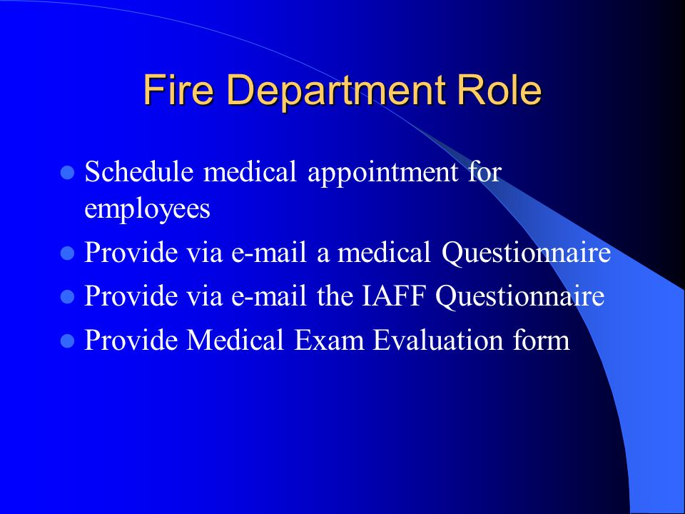 Fire Department Role Schedule medical appointment for employees