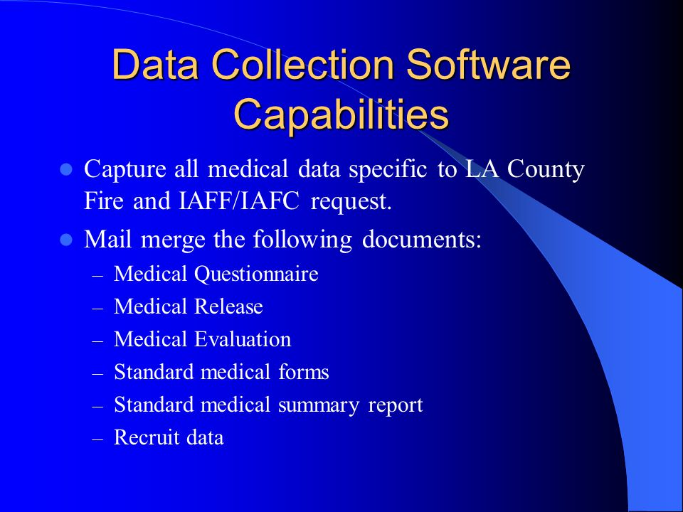 Data Collection Software Capabilities