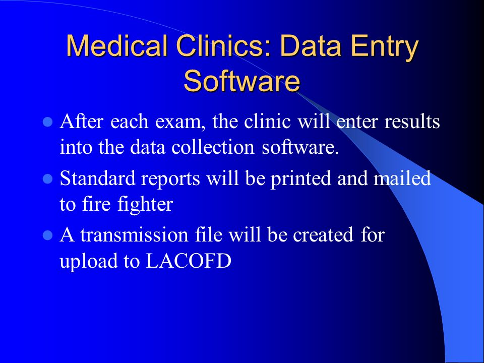 Medical Clinics: Data Entry Software