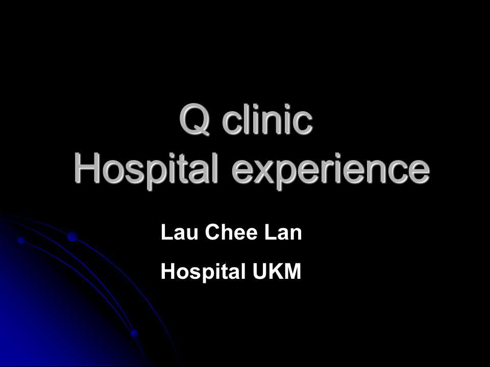 Q clinic Hospital experience