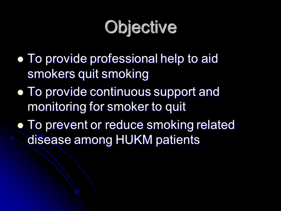 Objective To provide professional help to aid smokers quit smoking