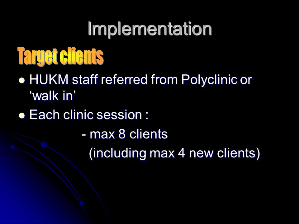Implementation Target clients