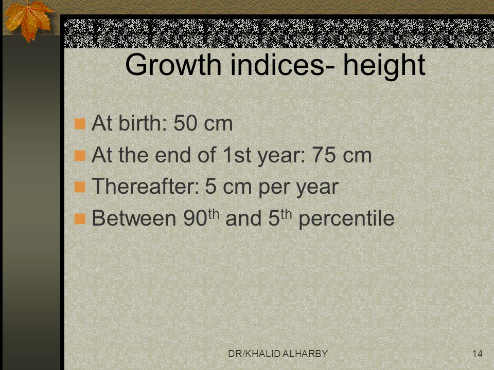 Growth indices- height