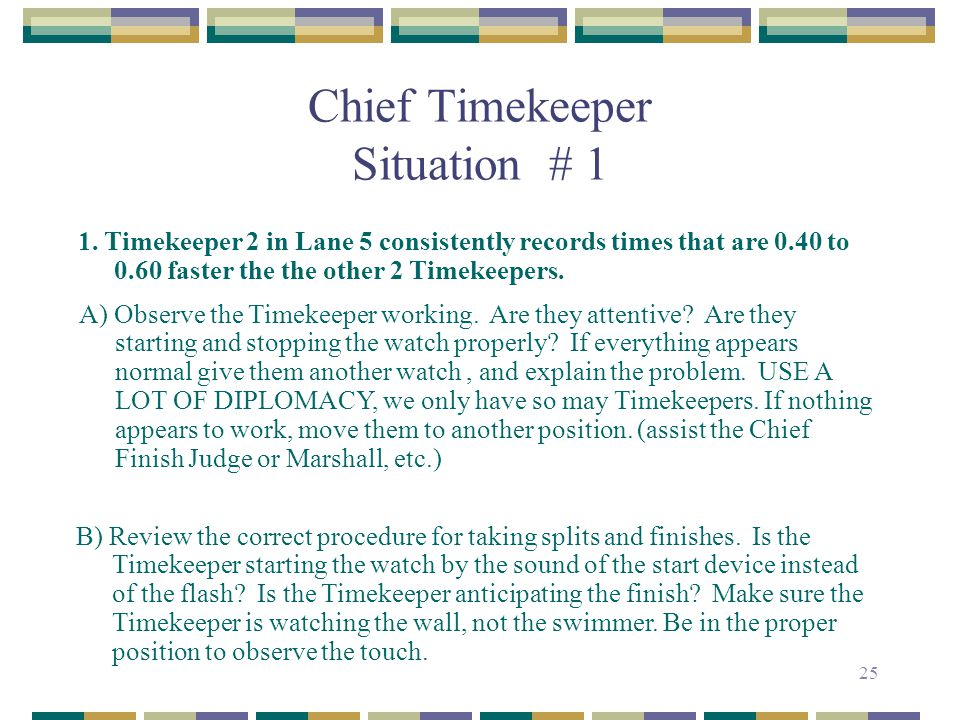 Chief Timekeeper Situation # 1