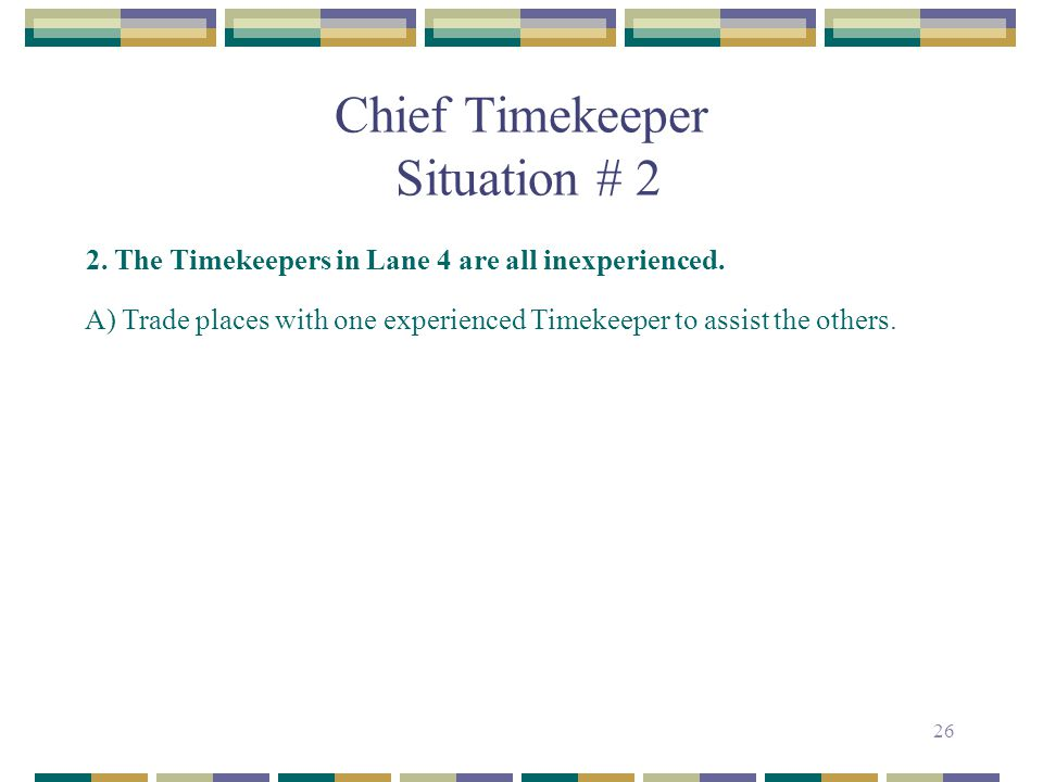 Chief Timekeeper Situation # 2