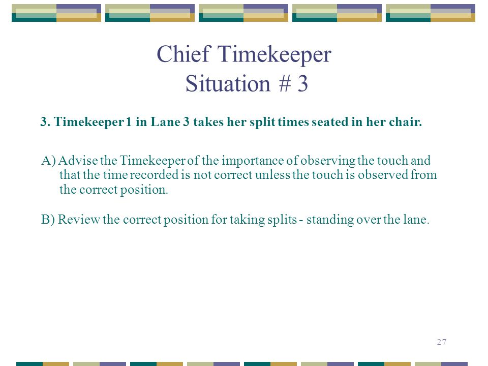 Chief Timekeeper Situation # 3