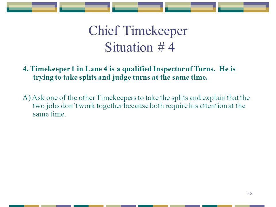 Chief Timekeeper Situation # 4