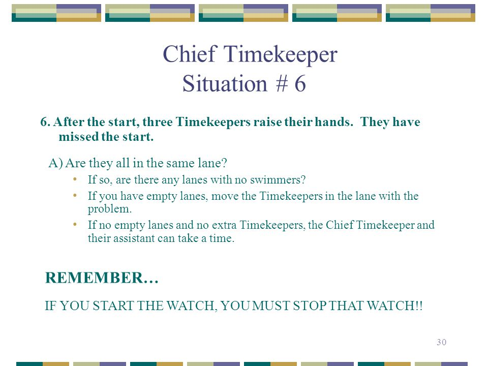 Chief Timekeeper Situation # 6